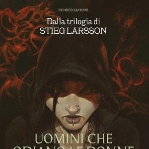 """Rizzoli/Lizard presenta la versione a fumetti del best-seller di Stieg Larson """"Uomini che Odiano le Donne"""""""