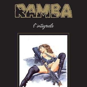 """E' in uscita il volume omnibus """"Ramba – l'integrale"""" con una storia inedita di Nic Guerra"""