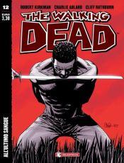 The Walking Dead #12 – All'ultimo sangue (Kirkman, Adlard)