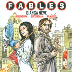 Fables #19 – Bianca Neve (Willingham, Buckingham, McManus)