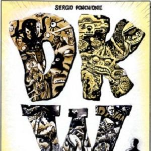 """Lucca il nuovo lavoro di Sergio Ponchione, """"DKW"""", su Ditko, Kirby e Wood"""