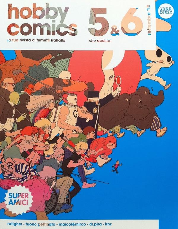 Dopo sette anni finisce Hobby Comics, la rivista ammiraglia dei Super Amici