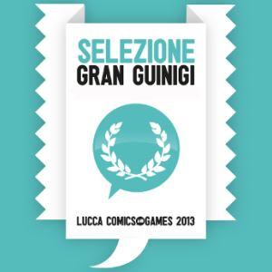 Premi Gran Guinigi 2013, la nostra guida ai fumetti in concorso