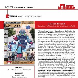 """Inaugurazione al museo WOW Spazio Fumetto della mostra """"Il Mondo dei Robot"""""""