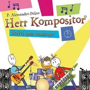 """Edizioni Curci presenta la graphic novel/manuale """"Herr Kompositor- Scrivi una canzone!"""""""