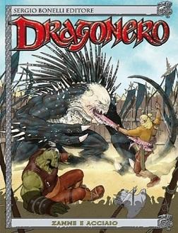 Dragonero #6 - Zanne e acciaio (Vietti, Rizzato)