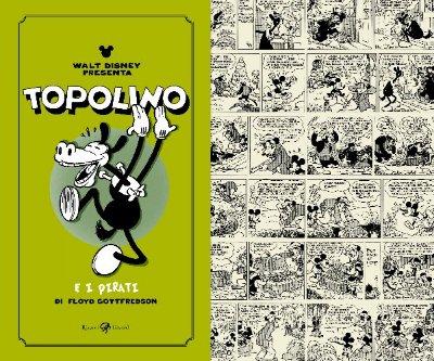 Topolino e i pirati: i ruggenti anni '30 di Topolino e Orazio