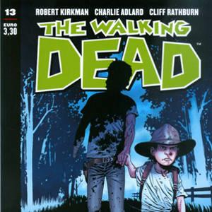 The Walking Dead #13 – Padre e Figlio (Kirkman, Adlard)