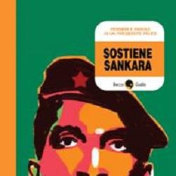"""BeccoGiallo presenta """"Sostiene Sankara"""", la vita e il pensiero di Thomas Sankara, il """"Che Guevara Africano"""""""
