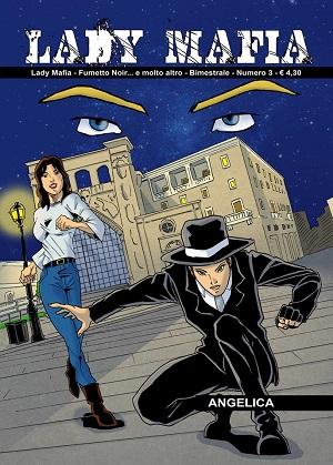 E' disponibile il nuovo numero di Lady Mafia