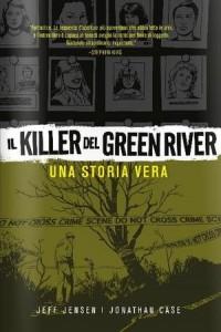 Il killer del Green River – Una storia vera (Jensen, Case)
