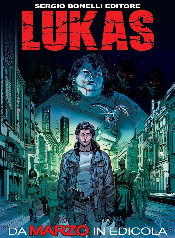 """A marzo un nuovo fumetto da Sergio Bonelli Editore: """"Lukas"""" di Michele Medda e Michele Benevento"""