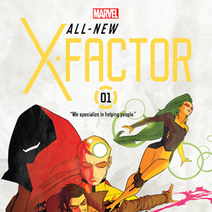 All New X-Factor #1 di Peter David e Carmine Di Giandomenico – Anteprima