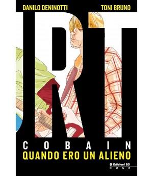 """Martedì 17 dicembre, alla Santeria di Milano, Edizioni BD presenta """"Kurt Cobain: Quando Ero un Alieno"""""""