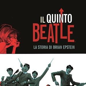 """E' disponibile la versione deluxe de """"Il Quinto Beatle"""" di Vivek J. Tiwary, Andrew C. Robinson e Kyle Baker"""