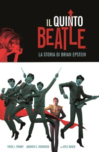 """""""Il quinto Beatle"""", la storia umana di Brian Epstein secondo Tiwary, Robinson e Baker"""