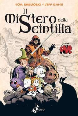 bao-publishing-bone-mistero-della-scintilla-bone-il-mistero-della-scintilla-m3-68517000010