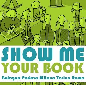 "8 febbraio, libreria Pel di Carota di Padova, seconda data del ""Show me your book Tour"" di Davide Cali"