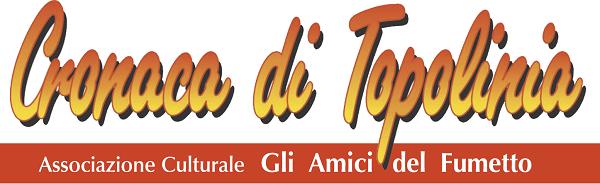 Associazione culturale Cronaca di Topolina: 8 e 9 marzo la festa del venticinquennale
