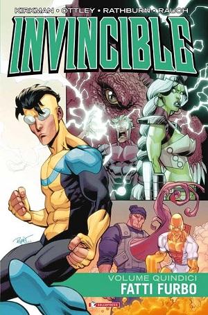 """Dal 24 gennaio in fumetteria """"Fatti furbo"""", quindicesimo volume di Invincible la serie creata di Robert Kirkman."""