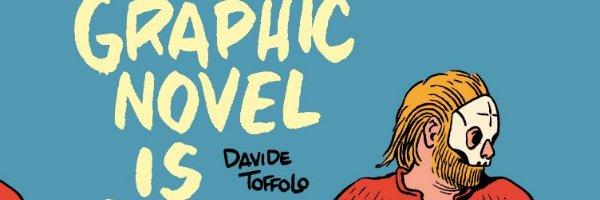 Anteprima: Graphic novel is dead di Davide Toffolo