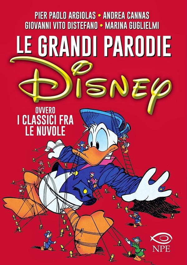 Nicola Pesce Editore annuncia un nuovo titolo di critica dedicato alla Disney italiana: Le Grandi Parodie Disney