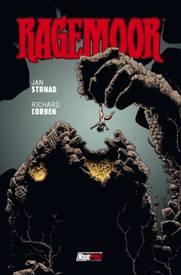 "Magic Press presenta ""Ragemoor"", di Richard Corben e Jan Strnad"