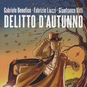 Delitto d'autunno (Benefico, Liuzzi, Vitti)