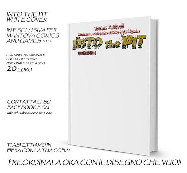 """A Mantova Comics & Games 2014 sarà presentata la speciale versione bianca di """"Into the Pit"""" di Stefano Cardoselli"""