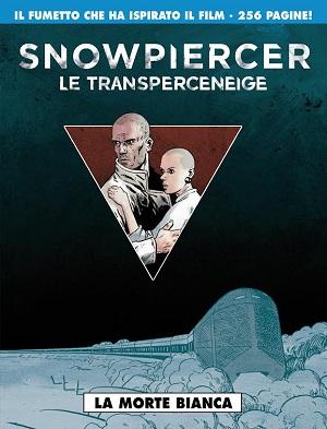 """In arrivo da Editoriale Cosmo """"Snowpiercer"""", la serie che ha ispirato il film omonimo"""