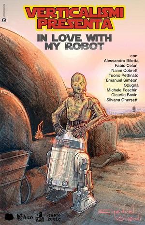 """Verticalismi presenta il Contest per fumettisti: """"In Love With My Robot"""""""