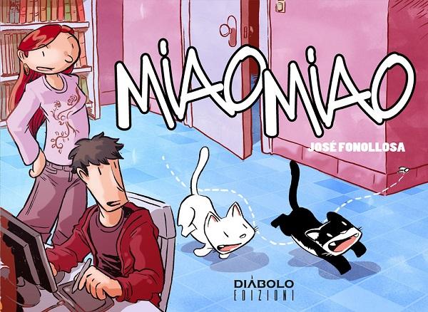 """Diabolo Edizioni presenta """"Miao Miao"""" di José Fonollosa"""