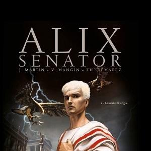 """Mondadori Comics presenta """"Alix Senator – Le aquile di sangue"""", terzo volume della collana PRIMA"""