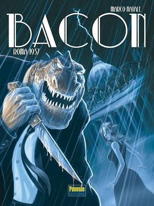 """Altre tre tappe per il """"Bacon Tour"""": una serie di incontri con Marco Natale, autore del graphic novel """"Bacon – Roma 1937"""""""