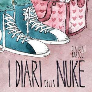 """""""I diari della Nuke"""" che tenta di crescere secondo Claudia Razzoli"""