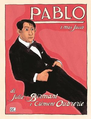 """Panini - 9L presenta """"Pablo vol.1: Max Jacob"""" La vita di Picasso quando era ancora soltanto Pablo"""