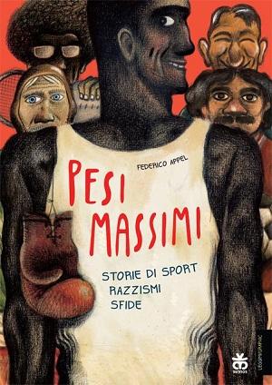 "Sinnos editrice presenta ""Pesi massimi. Storie di sport, razzismi, sfide"" di Federico Appel"