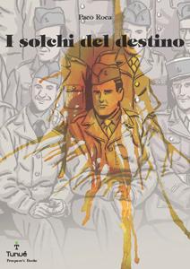 """Il 27 marzo Paco Roca torna in Italia per la presentazione de """"I Solchi del Destino"""""""