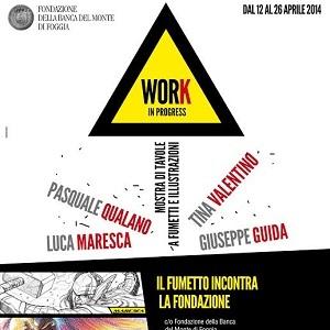 """""""Work in Progress"""": mostra di tavole a fumetti e Illustrazioni dedicata a un collettivo di autori"""