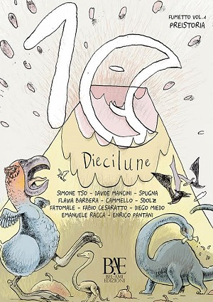 """Bel-Ami Edizioni presenta """"10 Lune a Fumetti. Vol.1 – La Preistoria"""""""