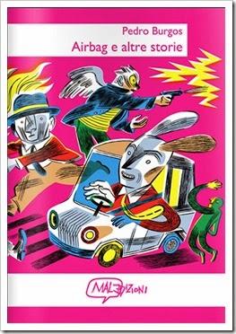 """""""Airbag e altre storie"""" di Pedro Burgos: 16 fumetti dal Portogallo"""