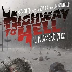 """Panini Comics alza il sipario sul progetto """"Highway to Hell"""""""