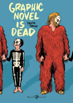 Davide Toffolo da autore a personaggio: Graphic novel is dead