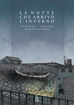 """Da Keiner Flug """"La Notte che arrivò l'inverno"""" di Francesco Frongia"""