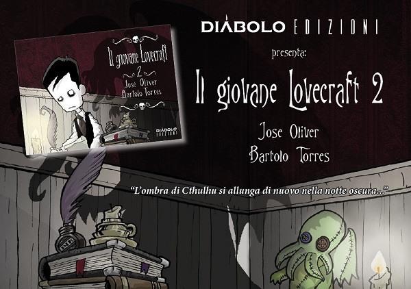 """Diábolo Edizioni presenta: """"Il giovane Lovecraft 2"""""""