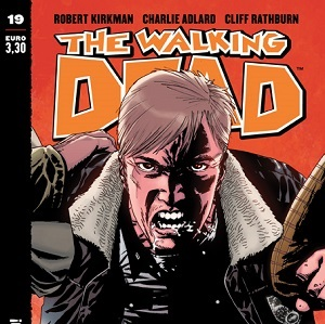 "E' in edicola ""The Walking Dead"" #19: ""Qui comando io!"