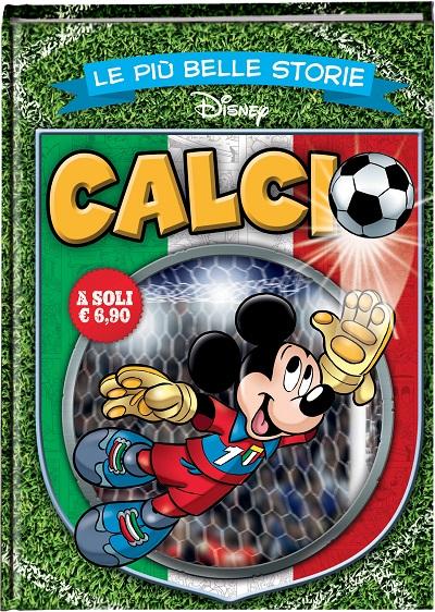 """Disney festeggia i Mondiali con """"Le Più Belle Storie Disney dedicato al calcio"""""""