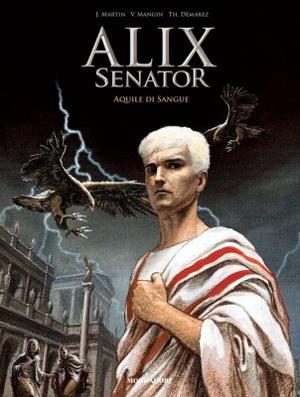 Copertina del primo volume di Alix Senator - Le aquile di sangue