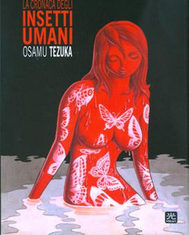 """""""La cronaca degli insetti umani"""" di Osamu Tezuka: un ritratto sociale ancora attuale"""