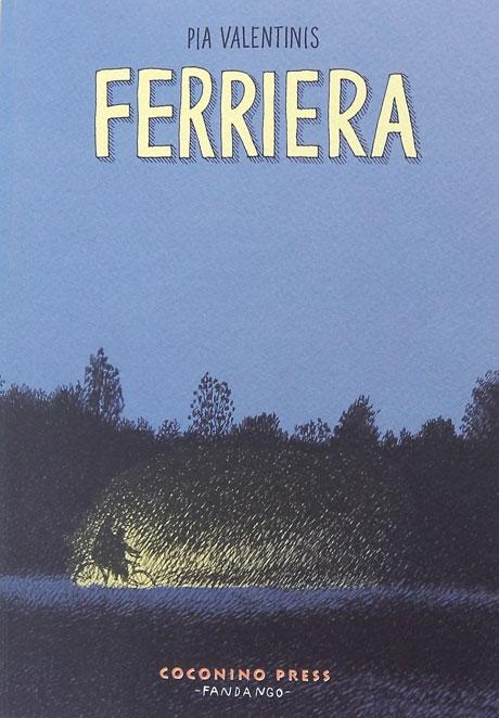 """La """"Ferriera"""" di Pia Valentinis, tra la memoria e le storie"""
